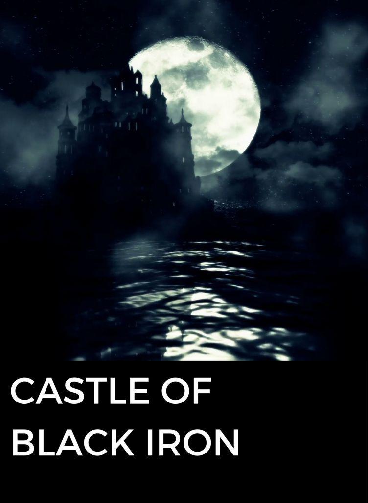 Castle of Black Iron | Fanmily | Best Asian Web Novel Index
